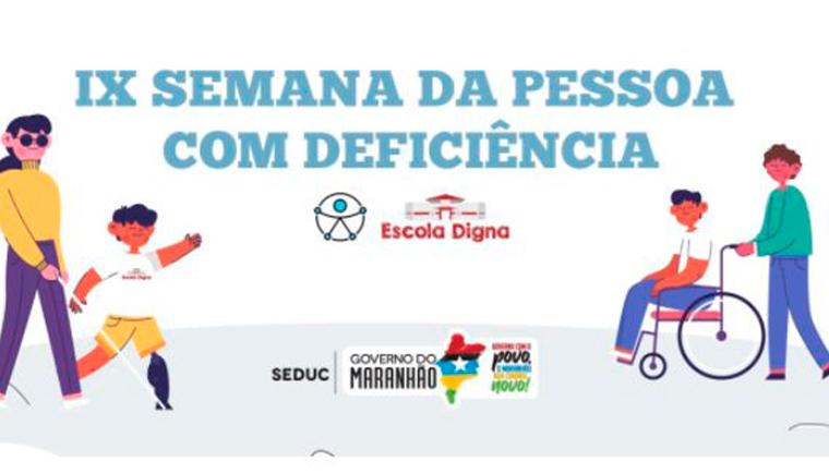 Educação realizará Semana da Pessoa com Deficiência com programação em São Luís e interior do estado