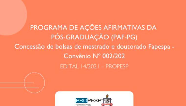 Propesp divulga edital do programa de ações Afirmativas da Pós-guaduação para 2021